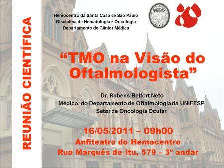 Aula TMO na Visão do Oftalmologista